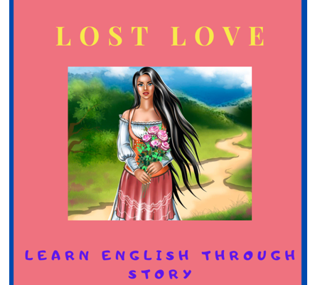 English love story book for elementary level - Lost love