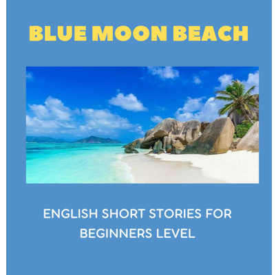 English reading book Free Download —Blue Moon Beach