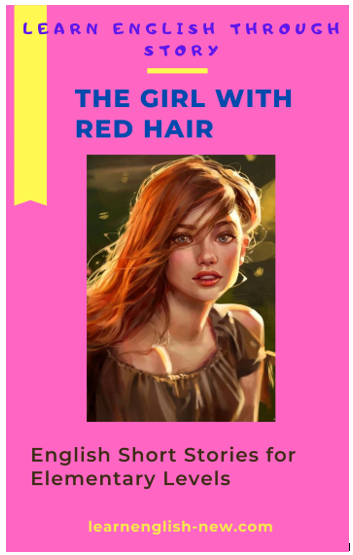 Love story book pdf in english - The Girl with Red Hair. 3