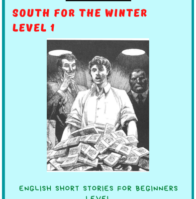 Short stories in English for students books pdf South for the Winter.